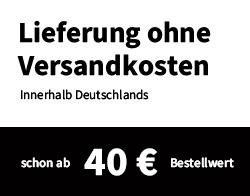 Wir liefern versandkostenfrei innerhalb Deutschlands ab einem Bestellwert von 40 Euro.